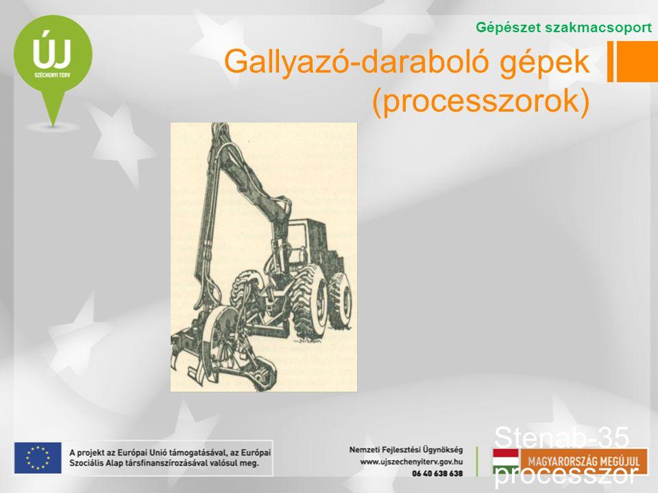 Gallyazó-daraboló gépek (processzorok)