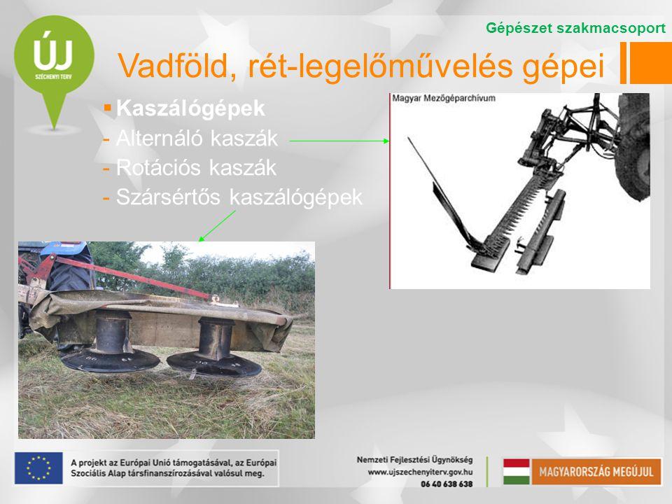 Vadföld, rét-legelőművelés gépei