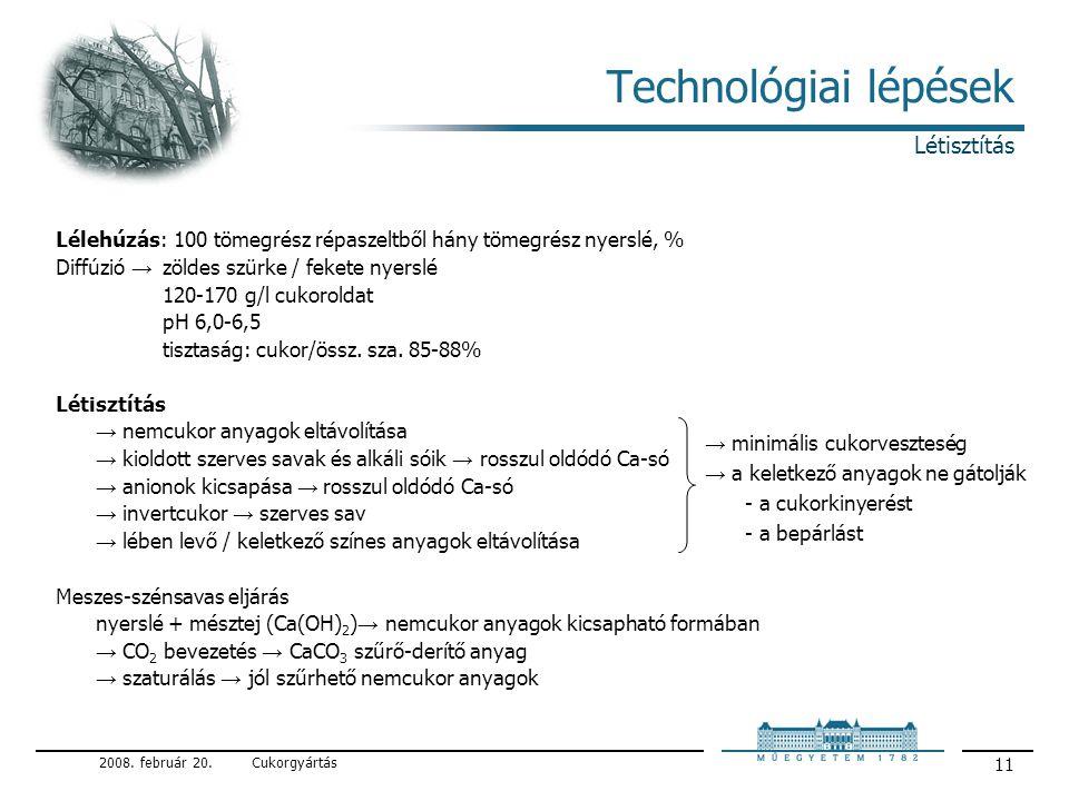 Technológiai lépések Létisztítás