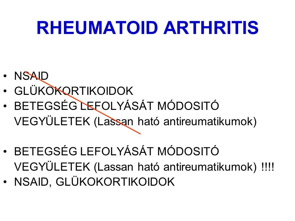 RHEUMATOID ARTHRITIS NSAID GLÜKOKORTIKOIDOK