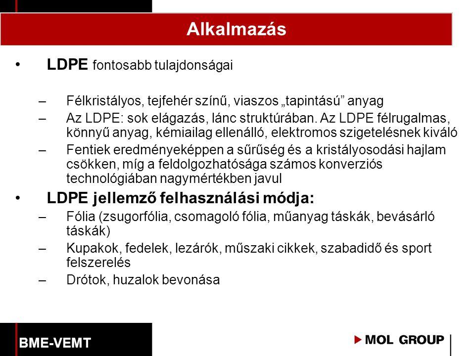 Alkalmazás LDPE fontosabb tulajdonságai
