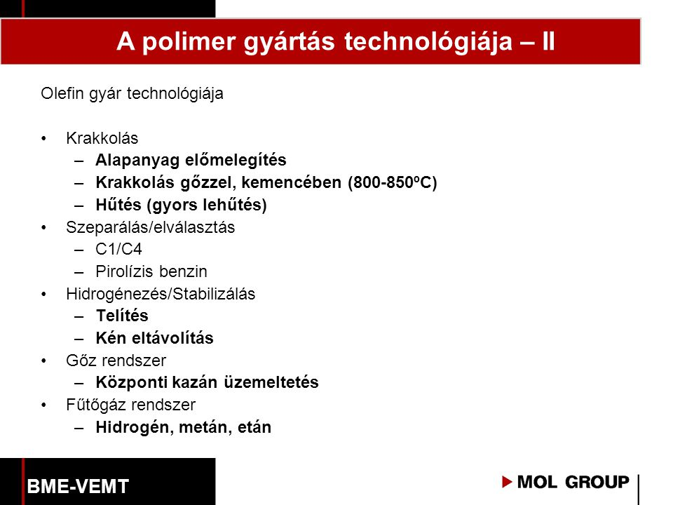 A polimer gyártás technológiája – II