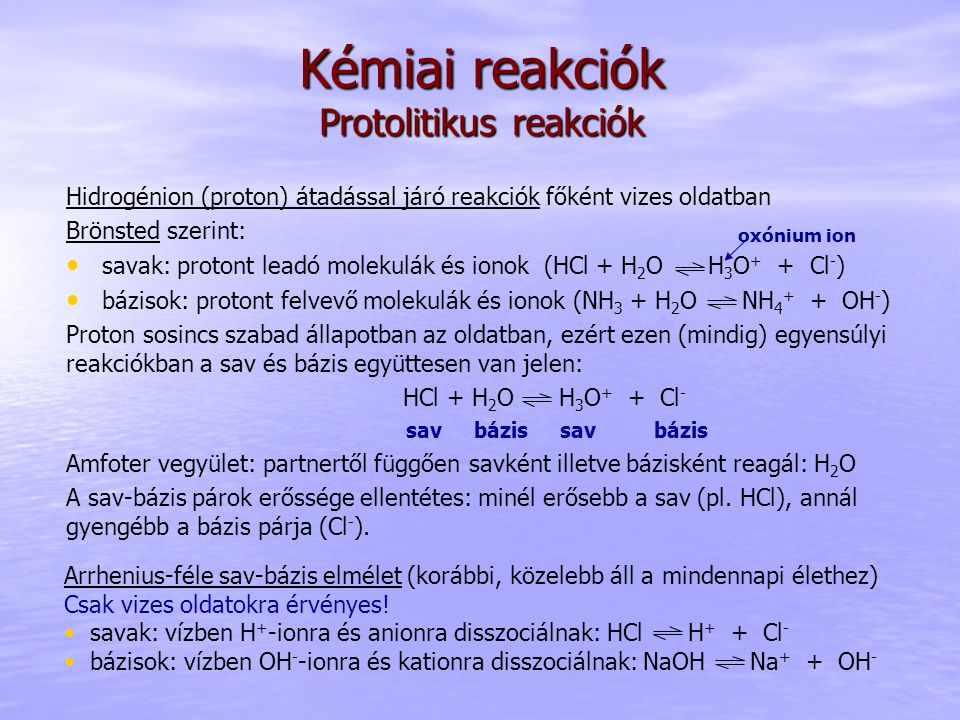Kémiai reakciók Protolitikus reakciók