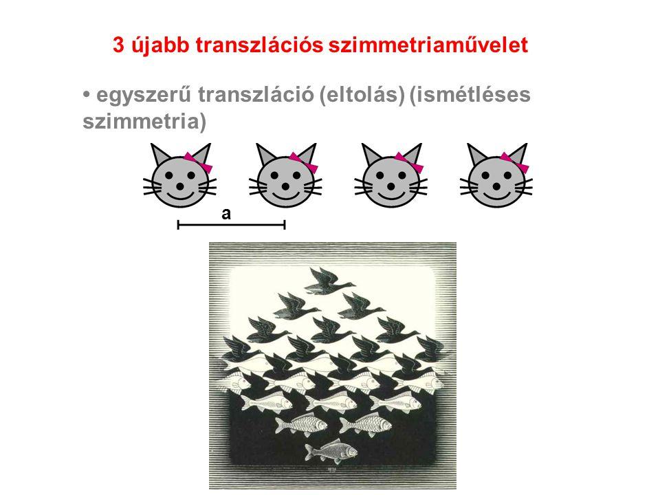 3 újabb transzlációs szimmetriaművelet