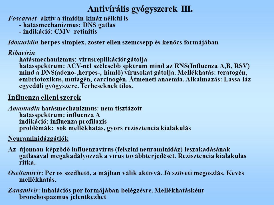 Antivírális gyógyszerek III.