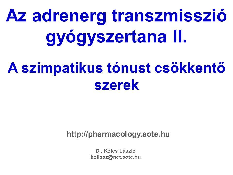 Az adrenerg transzmisszió gyógyszertana II.