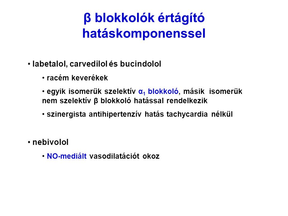 β blokkolók értágító hatáskomponenssel