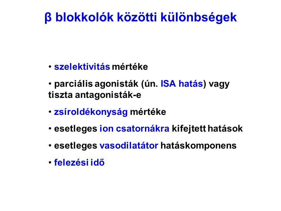β blokkolók közötti különbségek