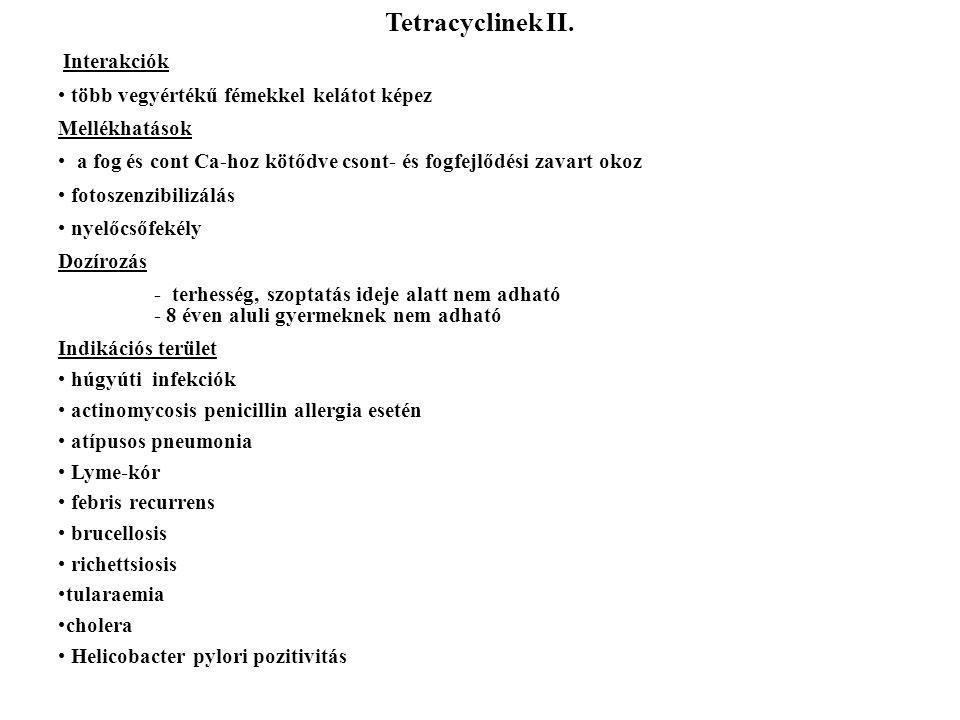 Tetracyclinek II. Interakciók több vegyértékű fémekkel kelátot képez