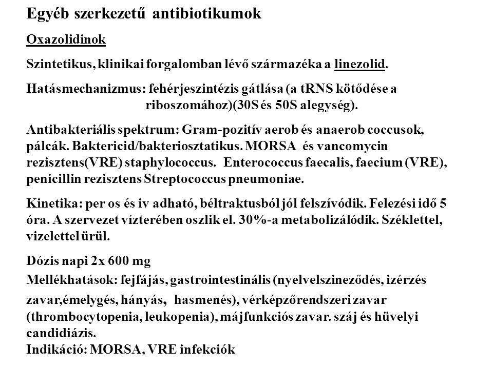 Egyéb szerkezetű antibiotikumok