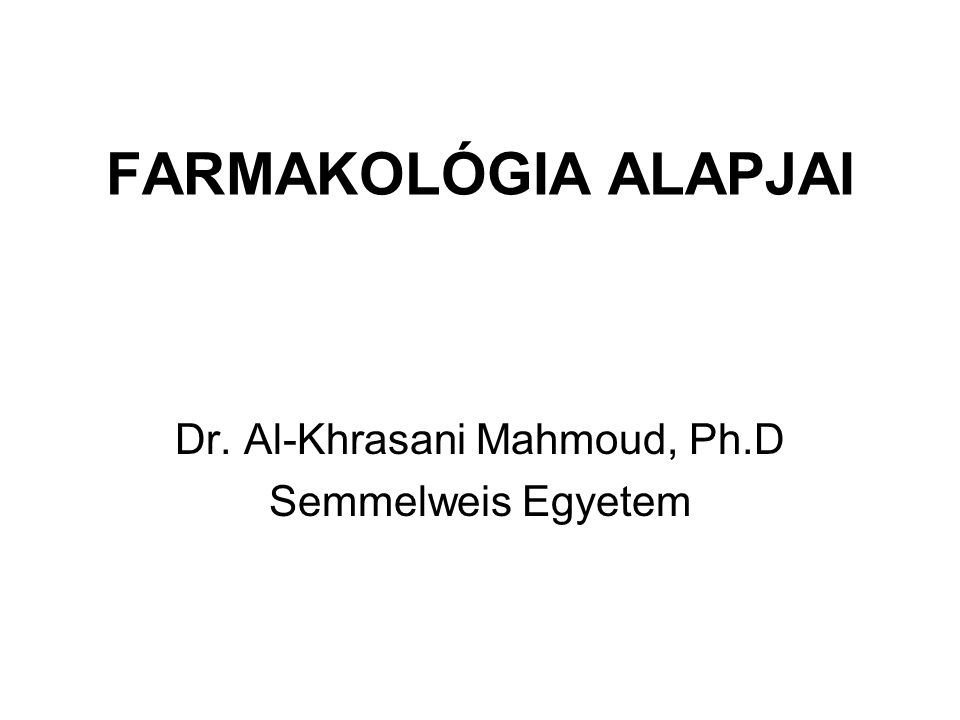 Dr. Al-Khrasani Mahmoud, Ph.D Semmelweis Egyetem