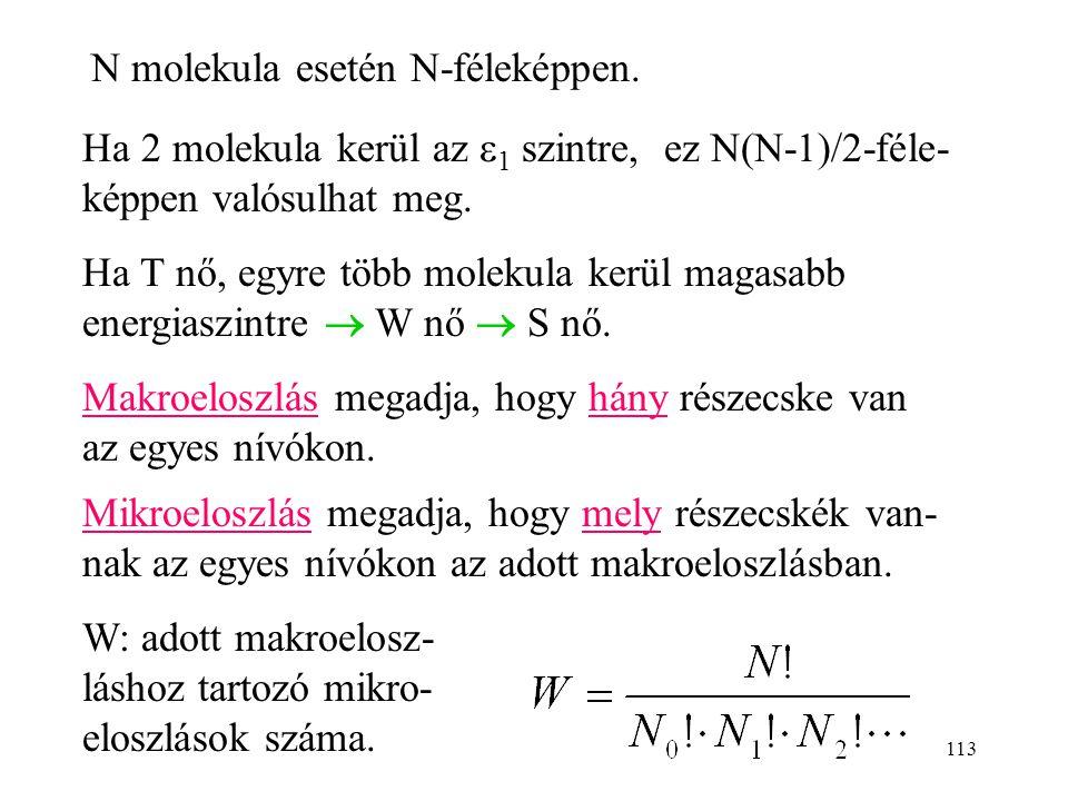 N molekula esetén N-féleképpen.