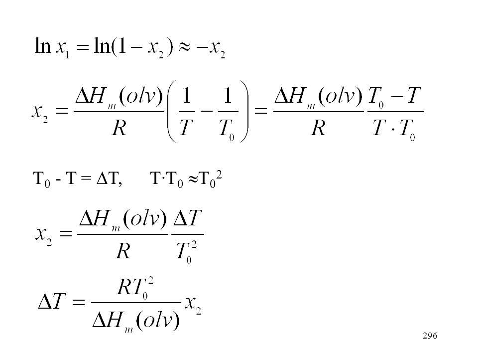 T0 - T = DT, T·T0 T02