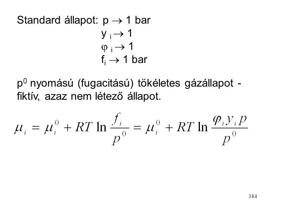 Standard állapot: p  1 bar