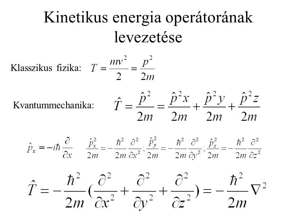 Kinetikus energia operátorának levezetése