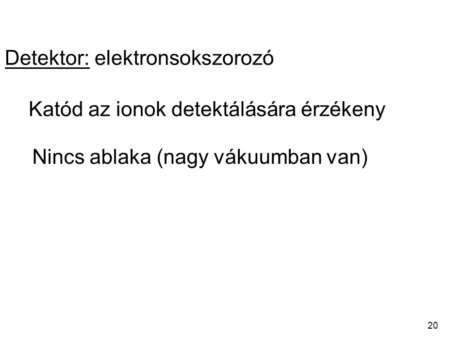 Detektor: elektronsokszorozó