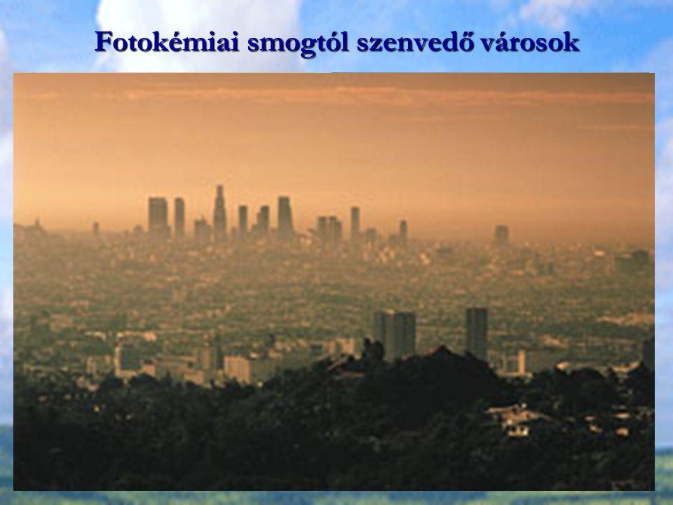 Fotokémiai smogtól szenvedő városok