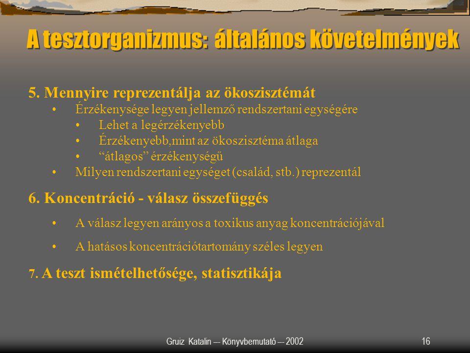 A tesztorganizmus: általános követelmények