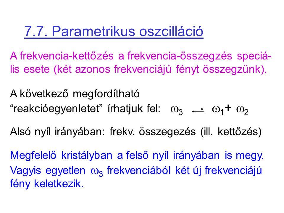 7.7. Parametrikus oszcilláció