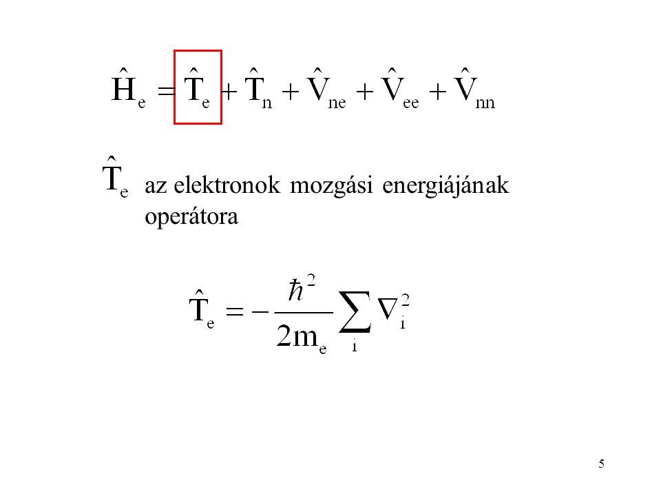 az elektronok mozgási energiájának operátora