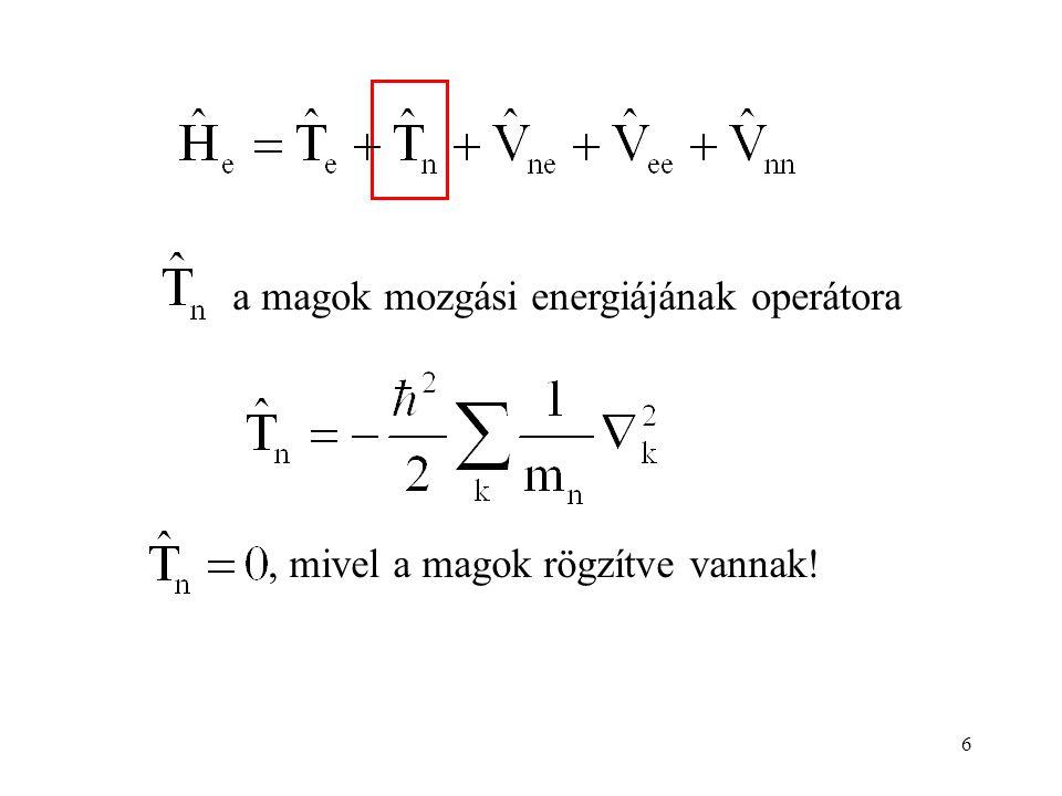 a magok mozgási energiájának operátora