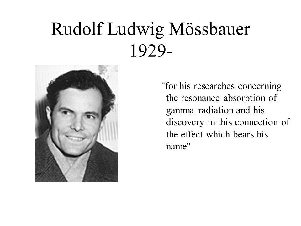 Rudolf Ludwig Mössbauer 1929-