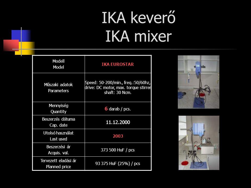 IKA keverő IKA mixer 6 darab / pcs. 11.12.2000 Modell IKA EUROSTAR