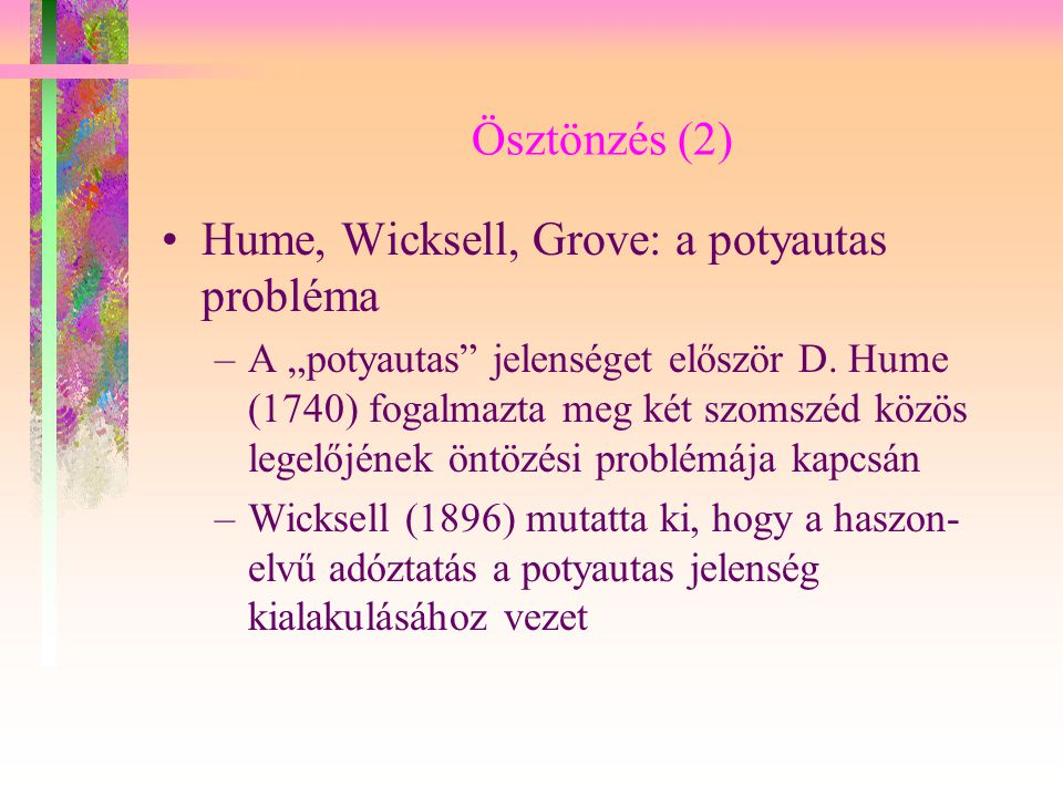 Hume, Wicksell, Grove: a potyautas probléma