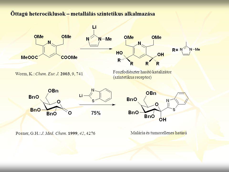 Öttagú heterociklusok – metallálás szintetikus alkalmazása