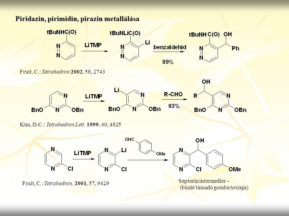 Piridazin, pirimidin, pirazin metallálása