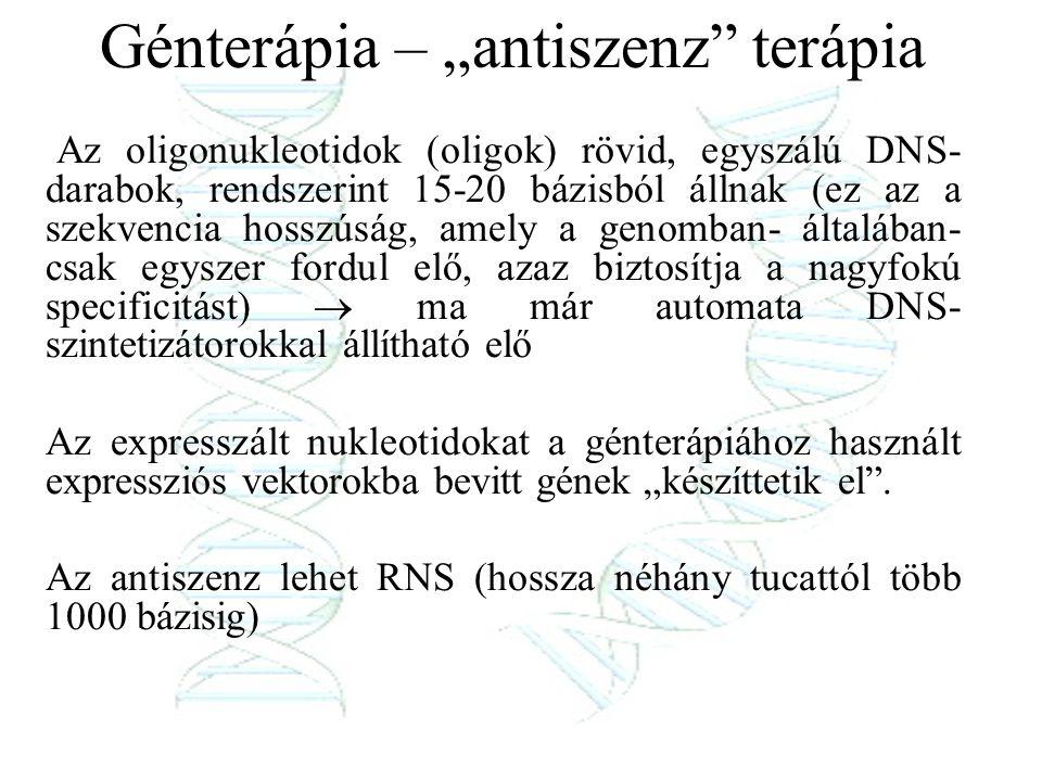 """Génterápia – """"antiszenz terápia"""