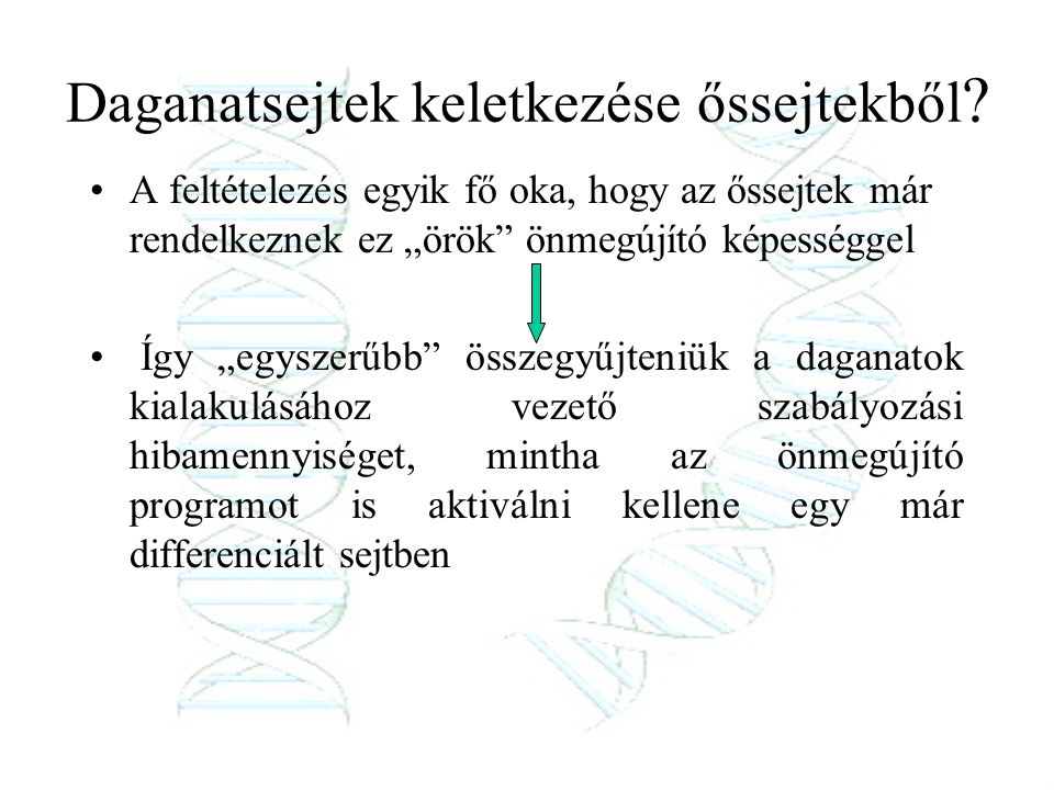 Daganatsejtek keletkezése őssejtekből