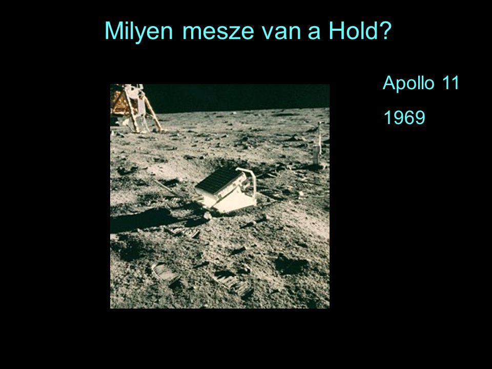 Milyen mesze van a Hold Apollo 11 1969