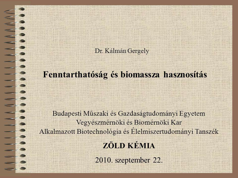 Fenntarthatóság és biomassza hasznosítás