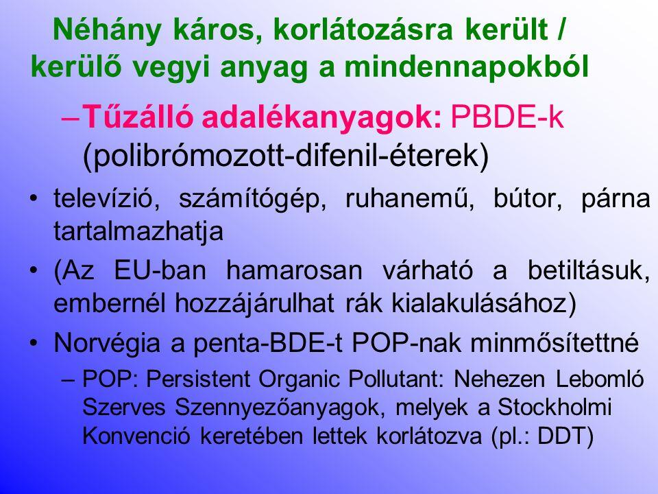 Tűzálló adalékanyagok: PBDE-k (polibrómozott-difenil-éterek)
