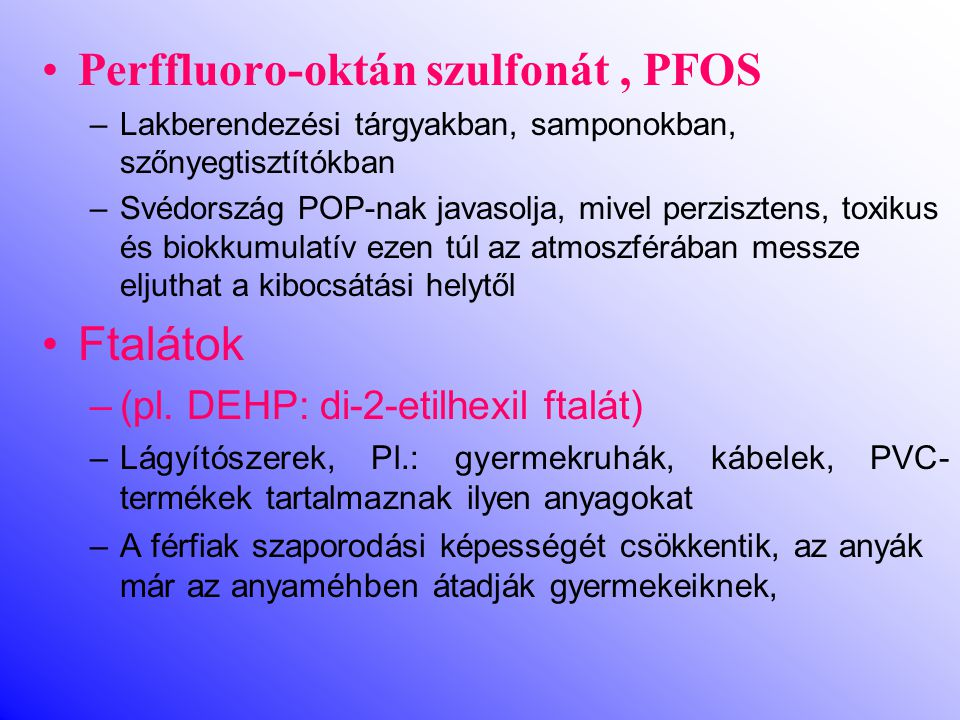 Perffluoro-oktán szulfonát , PFOS