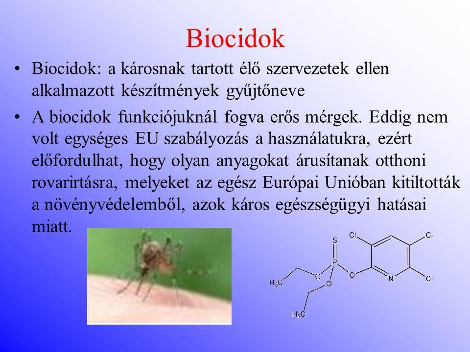 Biocidok Biocidok: a károsnak tartott élő szervezetek ellen alkalmazott készítmények gyűjtőneve.
