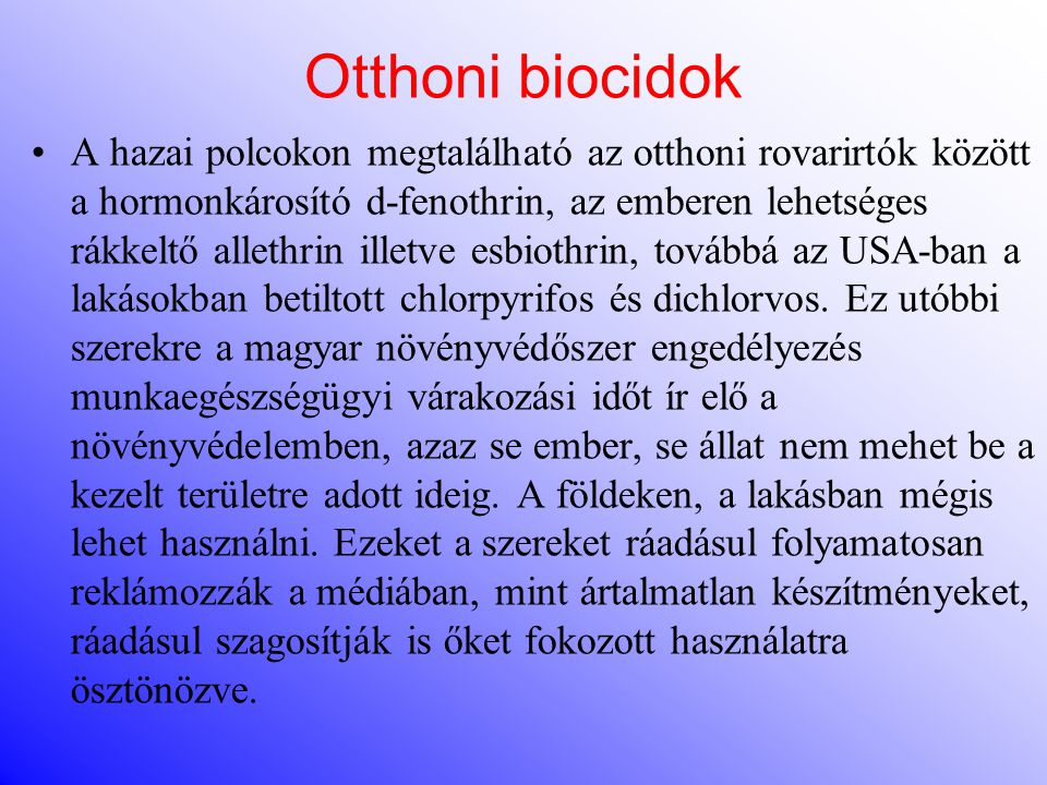 Otthoni biocidok