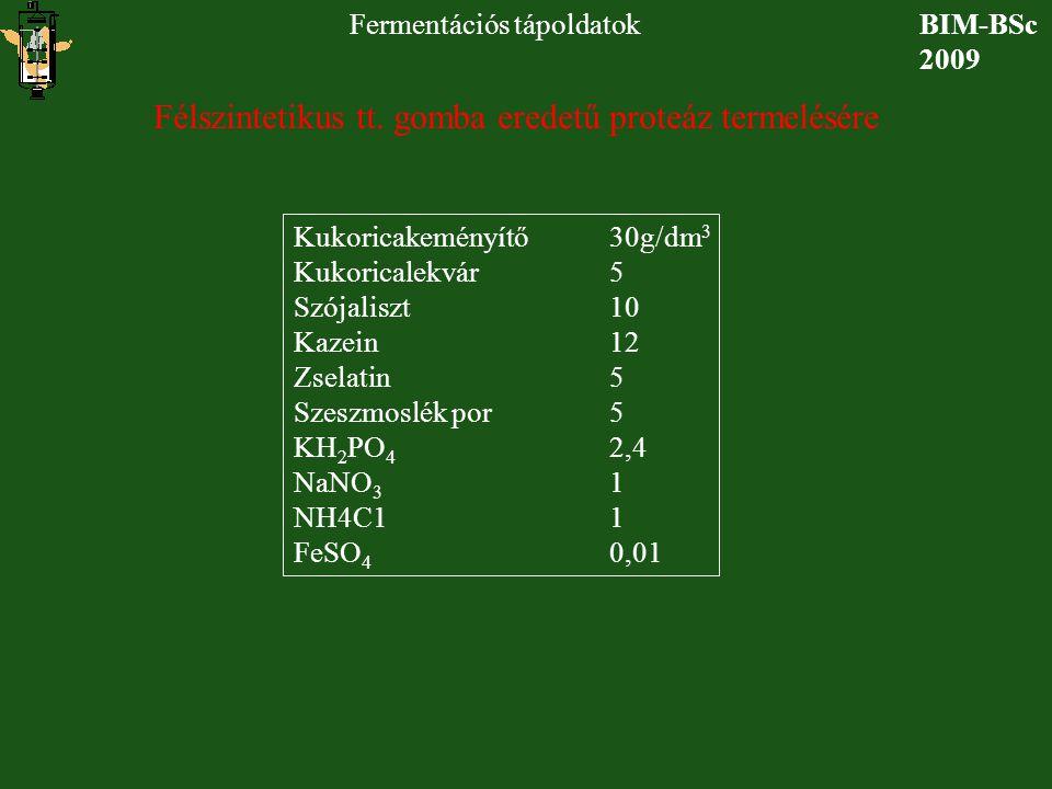 Félszintetikus tt. gomba eredetű proteáz termelésére