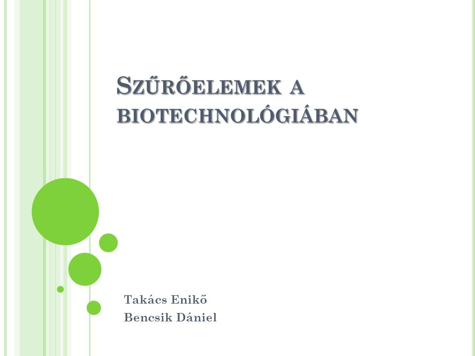 Szűrőelemek a biotechnológiában