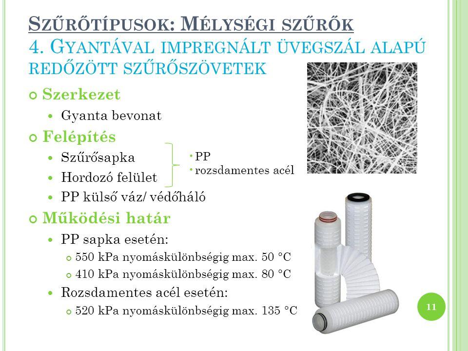 Szűrőtípusok: Mélységi szűrők