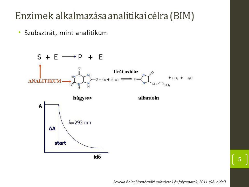 Enzimek alkalmazása analitikai célra (BIM)
