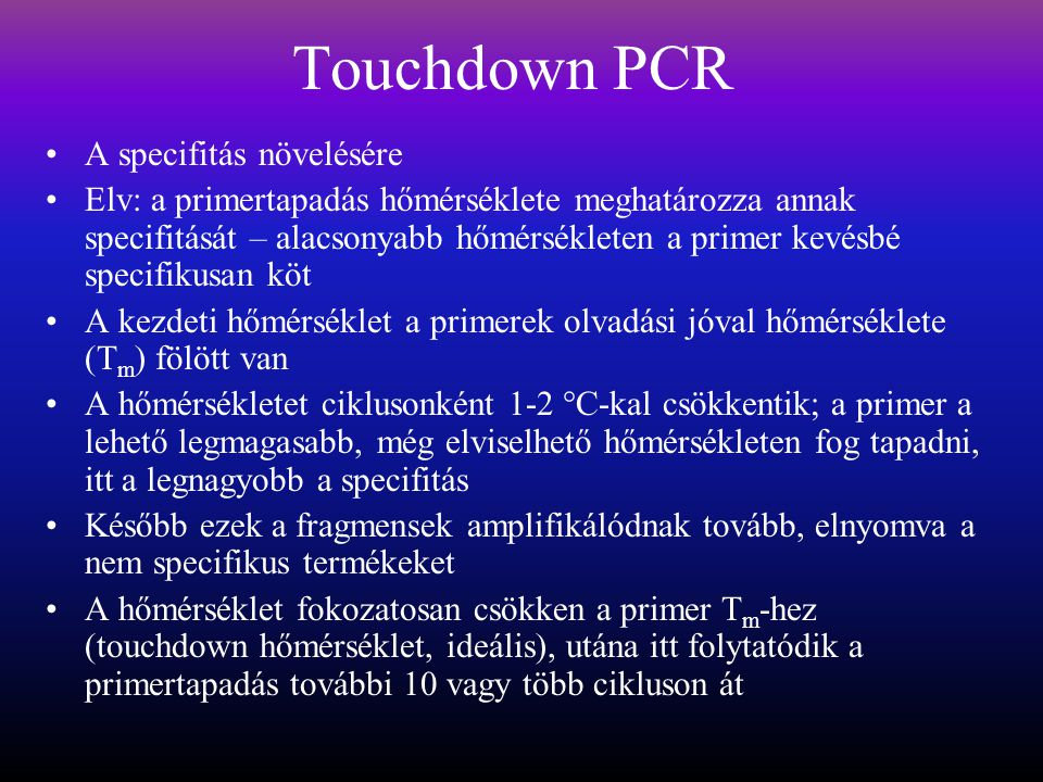Touchdown PCR A specifitás növelésére