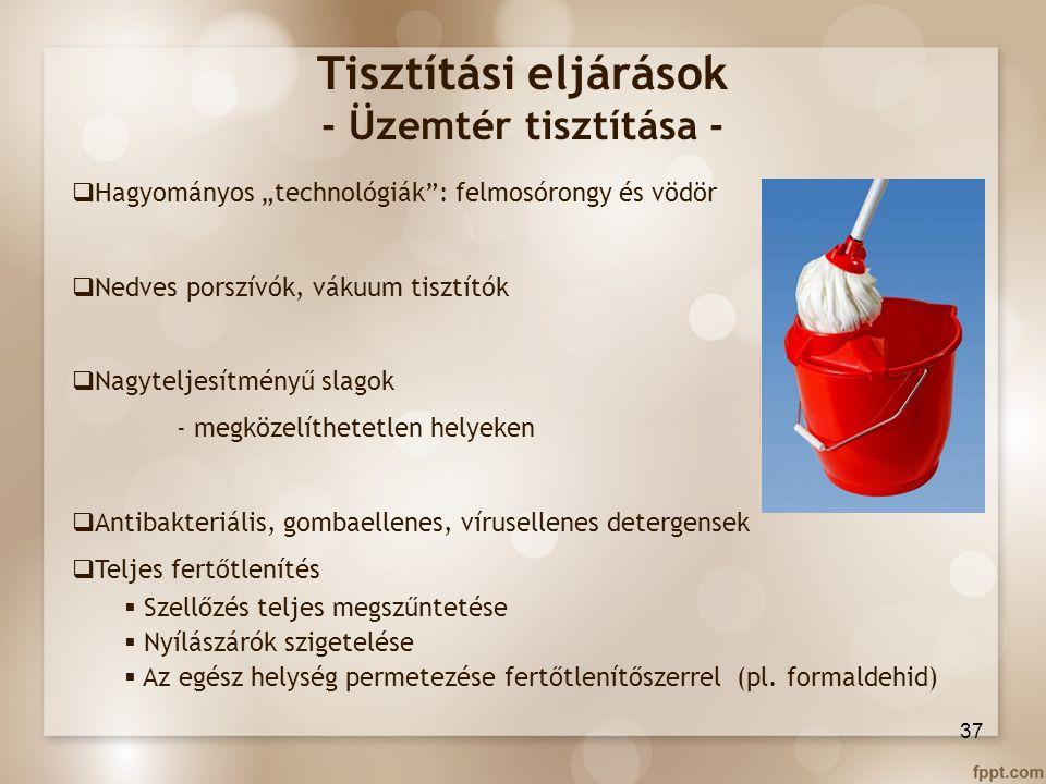 Tisztítási eljárások - Üzemtér tisztítása -