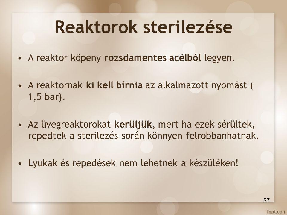 Reaktorok sterilezése