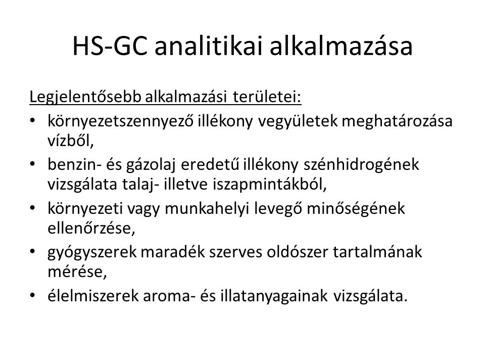 HS-GC analitikai alkalmazása