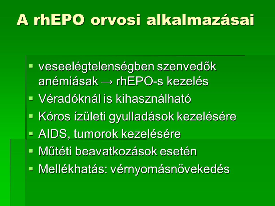 A rhEPO orvosi alkalmazásai