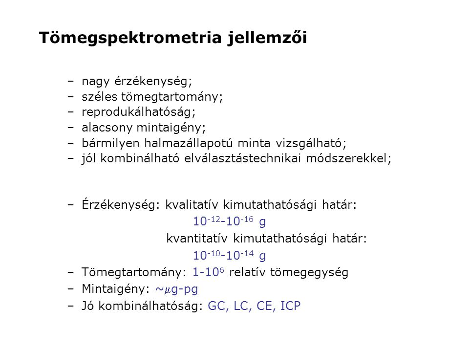 Tömegspektrometria jellemzői