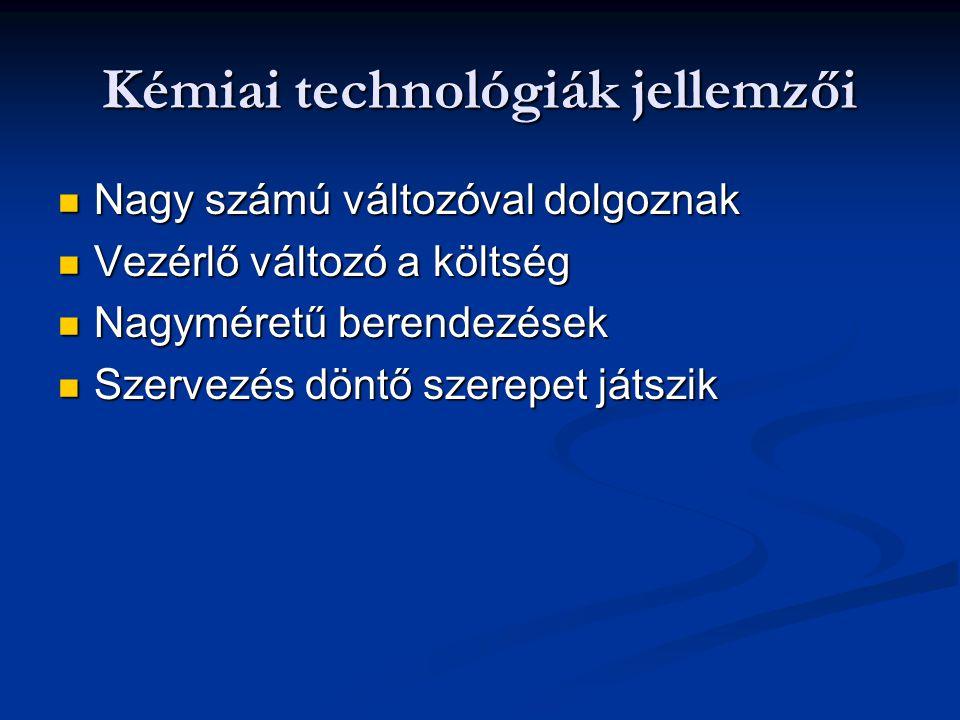 Kémiai technológiák jellemzői