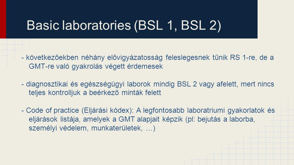 Basic laboratories (BSL 1, BSL 2)